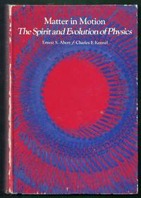 Matter in Motion. The Spirit and Evolution of Physics