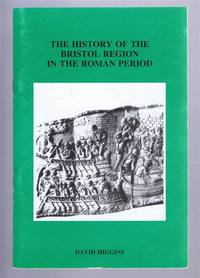 The History of the Bristol Region in the Roman Period