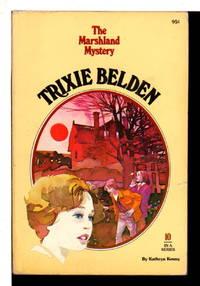 TRIXIE BELDEN: THE MARSHLAND MYSTERY, #10.