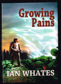 Growing Pains [signed jhc] by Ian Whates - 2013