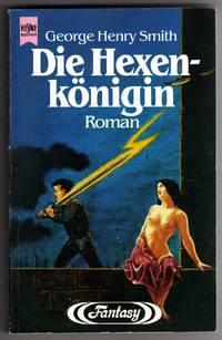 Die Hexenkonigin - Fantasy Roman [Witch Queen of Lochlann - GERMAN Translation]