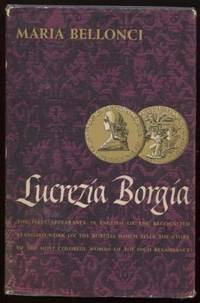Lucrezia Borgia: The Life and Times of