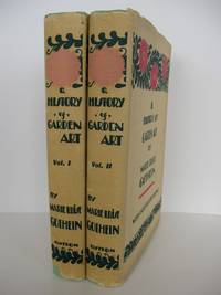 A History of Garden Art from the Earliest Times to the Present Day; Edited by Walter P. Wright. Translated from the German by Mrs. Archer-Hind. With over six hundred illustrations