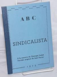 ABC Sindicalista.  A la manera de Georges Ivetot.  Versi?n de Juan Ferrer