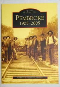 Pembroke  1905-2005  (Images of America)