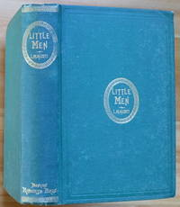 LITTLE MEN by  Louisa May Alcott - First Edition - 1871 - from Sumner & Stillman and Biblio.co.uk