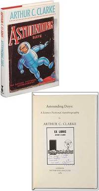 Astounding Days: A Science Fictional Autobiography by CLARKE, Arthur C - 1989