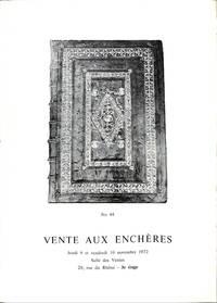Vente 9 & 10 Novembre 1972: Livres Anciens et Modernes.