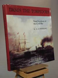 Damn the Torpedoes: Naval Incidents of the Civil War