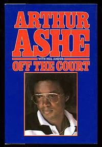 Off the Court by  Arthur with Neil Amdur ASHE - First Edition - 1981 - from Between the Covers- Rare Books, Inc. ABAA (SKU: 66326)