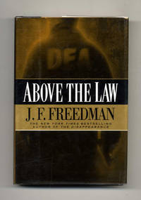 Above the Law  -1st Edition/1st Printing