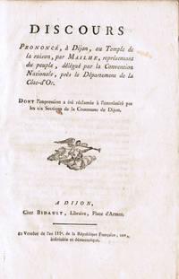Discours prononcé, à Dijon, au temple de la raison, par Mailhe, représentant du peuple, délégué par la Convention nationale, près le département de la Côte-d'Or, dont l'impression a été réclamée à l'unanimité par les six sections de la commune de Dijon