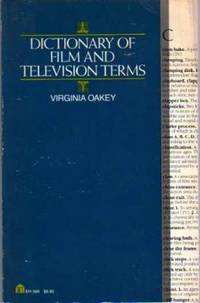 Dictionary of Film and Television Terms by  Virginia Oakey - Paperback - First  Edition - 1983 - from YesterYear Books (SKU: 034764)