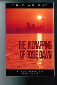 The Kidnapping of Rosie Dawn  A Joe Barley Mystery