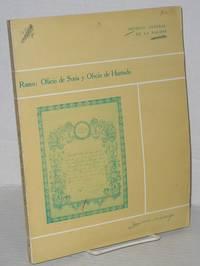 Catalogo de los Ramos Oficio de Soria y Oficio de Hurtado. Elaborado por: Profesora Ma. Elena Bribiesca