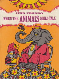 When The Animals Could Talk