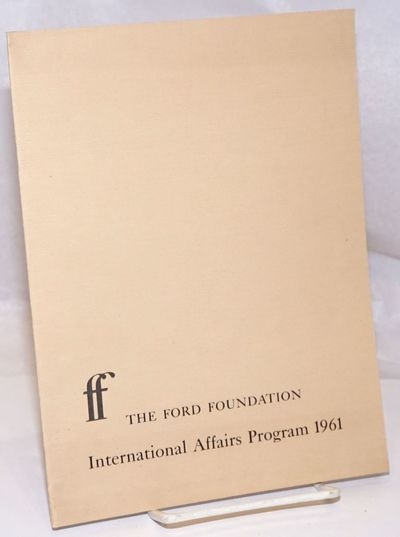 New York: The Ford Foundation, 1961. 11p., stapled wraps, 7 x 9.25 inches, wraps lightly worn else v...