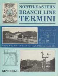 North Eastern Branch Line Termini