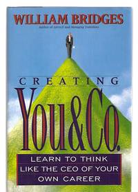 image of Creating You & Co. Learn to Think like the Ceo of Your Own Career