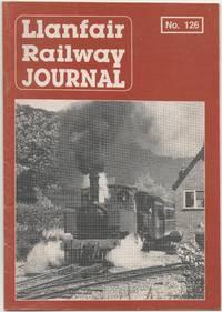 Llanfair Railway Journal No.126 January 1993