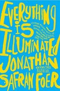 image of Everything Is Illuminated: A Novel