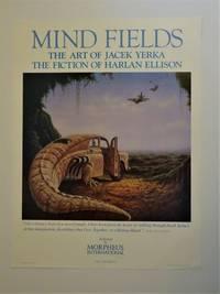 Publisher's Promotional Poster for MIND FIELDS the Art of Jacek Yerka, The Fiction of Harlan Ellison