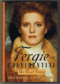 Fergie Confidential: The Real Story by Hutchins, Chris; Thompson, Peter - 1992