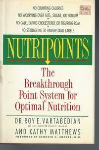 NutripointsThe Breakthrough Point System for Optimal Nutrition