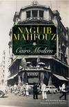 image of Cairo Modern: An Arabic Novel