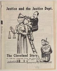 image of Justice and the Justice Dept.: The Cleveland story as told by clippings from the Cleveland Press and other newspapers