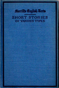 Short Stories of Various Types (Merrill's English Texts)