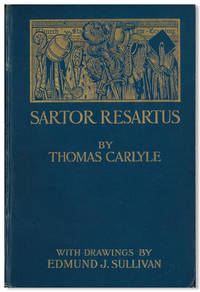 SARTOR RESARTUS THE LIFE & OPINIONS OF HERR TEUFELSDRÖCKH