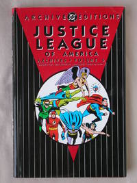 Justice League of America Archives, Volume 6: DC Archive Edition