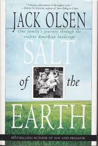 image of Salt of the Earth One Family's Journey through the Violent American  Landscape