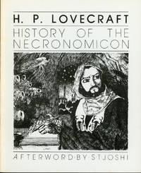 A HISTORY OF THE NECRONOMICON ..