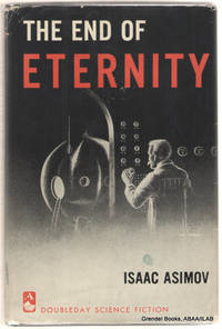 The End of Eternity.
