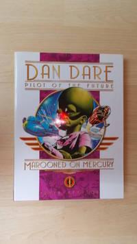 Dan Dare, Pilot of the Future: Marooned on Mercury.