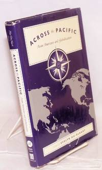 Across the Pacific: Asian Americans and globalization