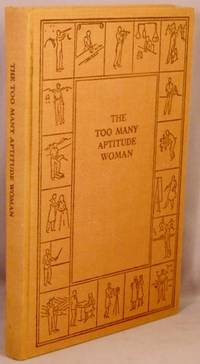The Too Many Aptitude Woman. by  Johnson O'Connor - Hardcover - 1941 - from Bucks County Bookshop  IOBA and Biblio.com.au