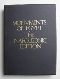 Monuments of Egypt The Napoleonic Edition