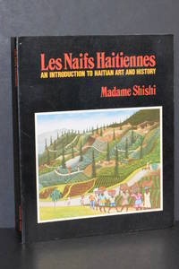 image of Les Naïfs Haitiennes; An Introduction to Haitian Art and History
