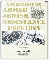 Anthology of Armed Jewish Resistance, 1939-1945 [Volume 4]
