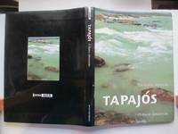 image of Tapajos: the lower Amazon - O baixo Amazonas