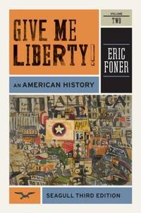 Give Me Liberty! Vol. 2 : An American History, Seagull