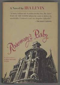 ROSEMARY'S BABY .. by  Ira Levin - First Edition - [1967]. - from L. W. Currey, Inc. and Biblio.com