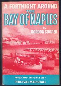 A Fortnight Around the Bay of Naples