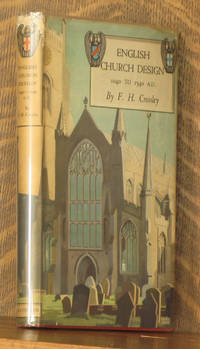 ENGLISH CHURCH DESIGN 1040 TO 1540 A.D.