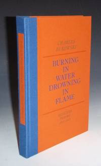 Burning in Water Drowning in Flame; Selected Poems 1955 1974