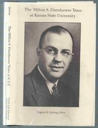 The Milton S. Eisenhower Years at Kansas State University