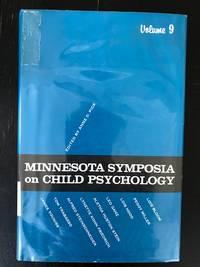 Minnesota Symposia on Child Psychology: Volume 9